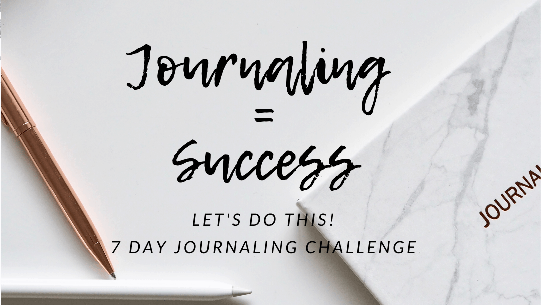 Journaling = Success: Fun Journaling Challenge