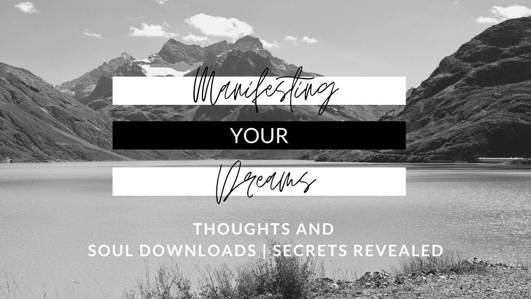 Manifesting Your Dreams: Manifestation Thoughts and Hacks