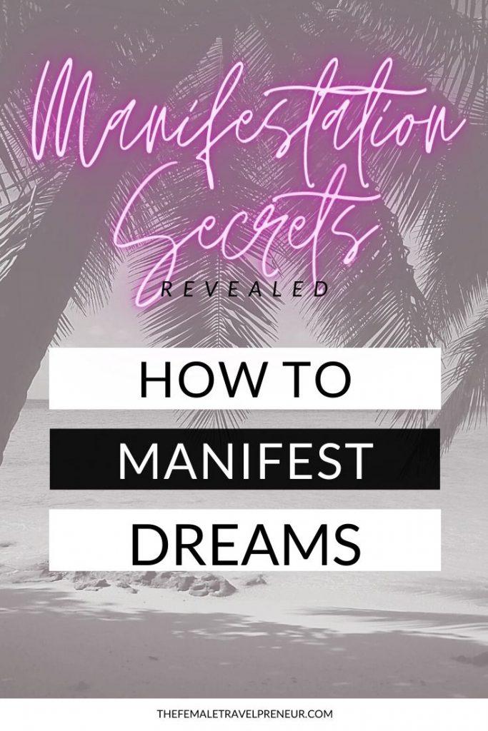 Manifesting Your Dreams: Manifestation Secrets Revealed