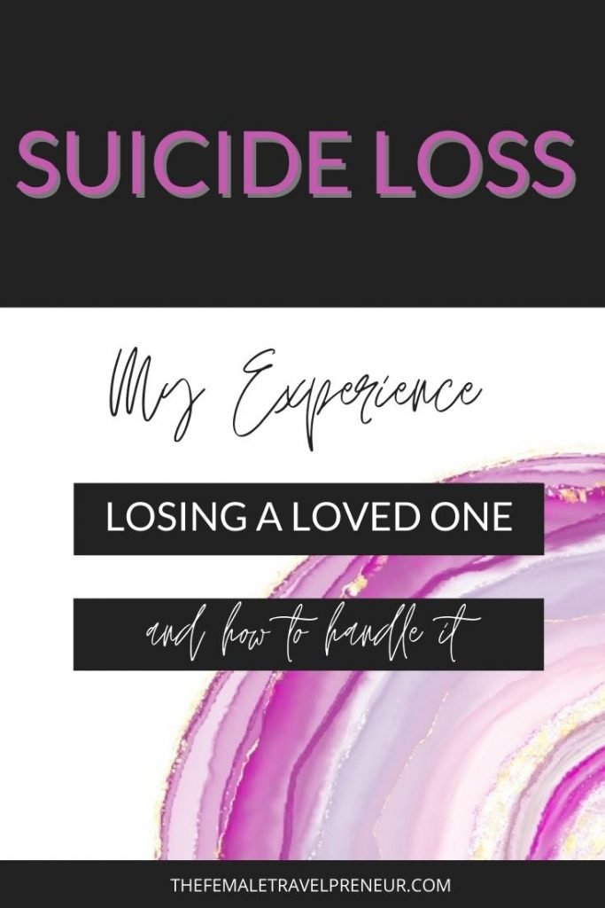 My Experience with Suicide (Losing a Loved One) and How To Cope With It
