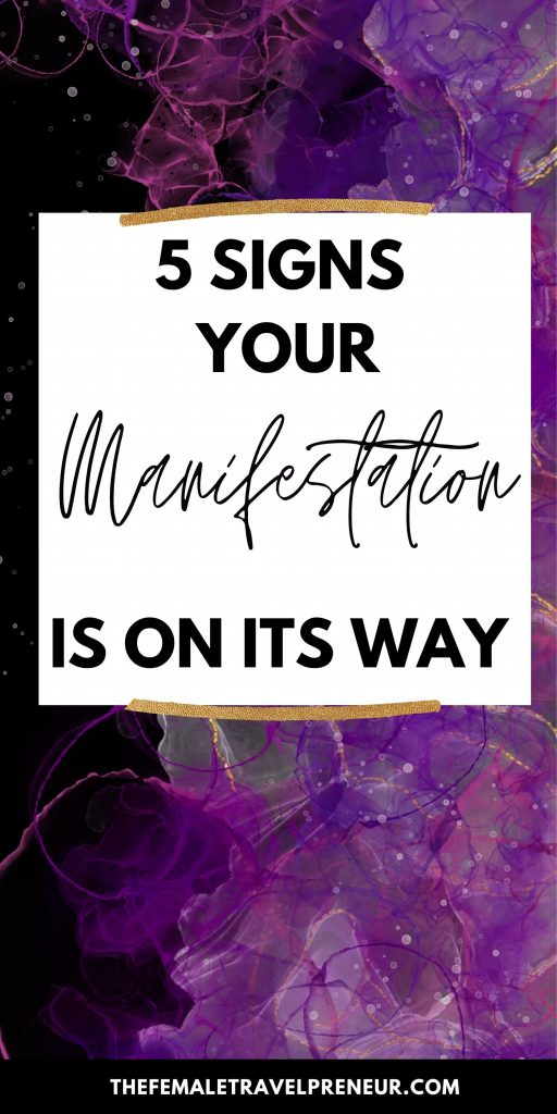 The 5 Initial Signs of Manifestation